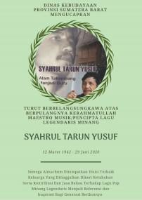 Selamat Jalan Maestro Musik/Pencipta Lagu Legendaris Minang Syahrul Tarun Yusuf